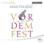 Cover-Bild zu Stanisic, Sasa: Vor dem Fest (Audio Download)