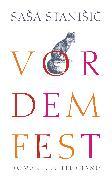 Cover-Bild zu Stanisic, Sasa: Vor dem Fest (eBook)