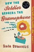 Cover-Bild zu Stanisic, Sasa: How the Soldier Repairs the Gramophone (eBook)