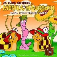 Cover-Bild zu Die kleine Schnecke Monika Häuschen 15. Warum haben Schnecken Häuser? von Naumann, Kati