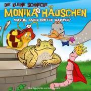Cover-Bild zu Schnecke Monika Häuschen 31. Warum haben Kröten Warzen? von Naumann, Kati