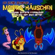 Cover-Bild zu Die kleine Schnecke Monika Häuschen 07. Warum schlafen Fledermäuse mit dem Kopf nach unten? von Naumann, Kati