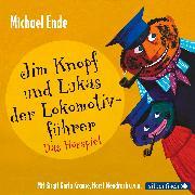 Cover-Bild zu Jim Knopf und Lukas der Lokomotivführer von Ende, Michael
