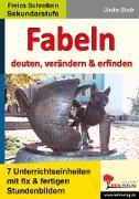 Cover-Bild zu Fabeln - deuten, verändern, erfinden (eBook) von Stolz, Ulrike