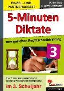 Cover-Bild zu 5-Minuten-Diktate zum gezielten Rechtschreibtraining / 3. Schuljahr (eBook) von Stolz, Ulrike