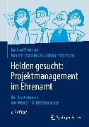 Cover-Bild zu Helden gesucht: Projektmanagement im Ehrenamt (eBook) von Wurster, Michael T.