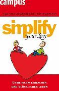 Cover-Bild zu simplify your love (eBook) von Küstenmacher, Werner Tiki