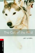 Cover-Bild zu Oxford Bookworms Library: Level 3:: The Call of the Wild von London, Jack