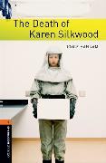 Cover-Bild zu Oxford Bookworms Library: Level 2:: The Death of Karen Silkwood von Hannam, Joyce