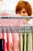 Cover-Bild zu Oxford Bookworms Library: Starter Level:: The Girl with Red Hair von Lindop, Christine