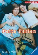 Cover-Bild zu Till, Jochen: Fette Ferien
