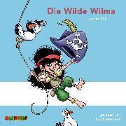 Cover-Bild zu Till, Jochen: Die Wilde Wilma (Audio Download)