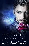 Cover-Bild zu Kennedy, L. A.: A Touch of Frost (eBook)