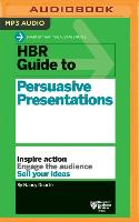 Cover-Bild zu HBR Guide to Persuasive Presentations von Harvard Business Review