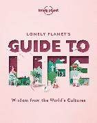 Cover-Bild zu Lonely Planet's Guide to Life