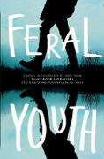 Cover-Bild zu Hutchinson, Shaun David: Feral Youth (eBook)