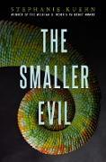 Cover-Bild zu Kuehn, Stephanie: The Smaller Evil