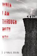 Cover-Bild zu Kuehn, Stephanie: When I Am Through with You