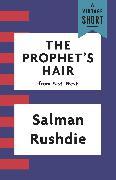 Cover-Bild zu The Prophet's Hair (eBook) von Rushdie, Salman
