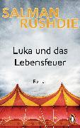 Cover-Bild zu Luka und das Lebensfeuer (eBook) von Rushdie, Salman