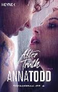 Cover-Bild zu Todd, Anna: After truth - Mit exklusivem Zusatzkapitel