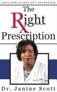 Cover-Bild zu Scott, Janine: The Right Prescription