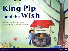 Cover-Bild zu Scott, Janine: Bug Club Guided Non Fiction Reception Red A King Pip and the Wish