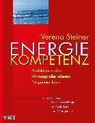 Cover-Bild zu Steiner, Verena: Energiekompetenz (eBook)