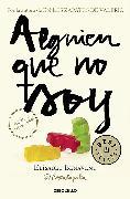 Cover-Bild zu Alguien que no soy / Someone I'm Not