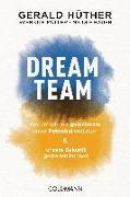 Cover-Bild zu Dream-Team von Hüther, Gerald