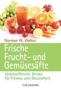 Cover-Bild zu Frische Frucht- und Gemüsesäfte von Walker, Norman W.