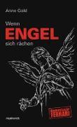 Cover-Bild zu Gold, Anne: Wenn Engel sich rächen