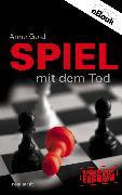 Cover-Bild zu Gold, Anne: Spiel mit dem Tod (eBook)