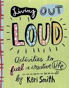Cover-Bild zu Smith, Keri: Living Out Loud