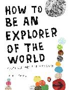 Cover-Bild zu Smith, Keri: How to Be an Explorer of the World