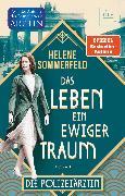 Cover-Bild zu Sommerfeld, Helene: Das Leben, ein ewiger Traum (eBook)