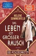 Cover-Bild zu Sommerfeld, Helene: Das Leben, ein großer Rausch (eBook)