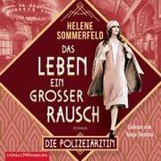Cover-Bild zu Sommerfeld, Helene: Das Leben, ein großer Rausch (Die Berlin-Saga 2)