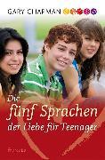 Cover-Bild zu Die fünf Sprachen der Liebe für Teenager (eBook) von Chapman, Gary