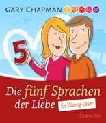Cover-Bild zu Die fünf Sprachen der Liebe für Wenig-Leser von Chapman, Gary