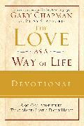 Cover-Bild zu The Love as a Way of Life Devotional (eBook) von Chapman, Gary