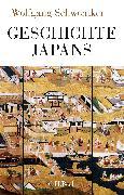 Cover-Bild zu Geschichte Japans von Schwentker, Wolfgang