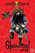 Cover-Bild zu Ladd, Jim: Space Pirates: Stowaway! (eBook)