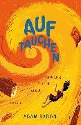 Cover-Bild zu Baron, Adam: Auftauchen (eBook)