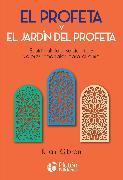 Cover-Bild zu Gibran, Khalil: El profeta y El jardín del profeta (eBook)