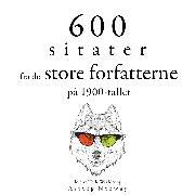 Cover-Bild zu Zweig, Stefan: 600 sitater fra store forfattere fra det 20. århundre (Audio Download)