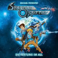 Cover-Bild zu Peinkofer, Michael: Sternenritter 01: Die Festung im All