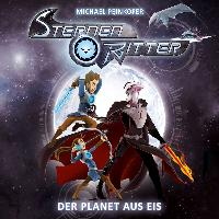 Cover-Bild zu Peinkofer, Michael: Sternenritter 03: Der Planet aus Eis