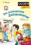 Cover-Bild zu Duden Leseprofi - Der supergeniale Zeitverdreher, 2. Klasse von Speulhof, Barbara