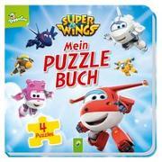 Cover-Bild zu Super Wings Mein Puzzlebuch von Holthausen, Luise